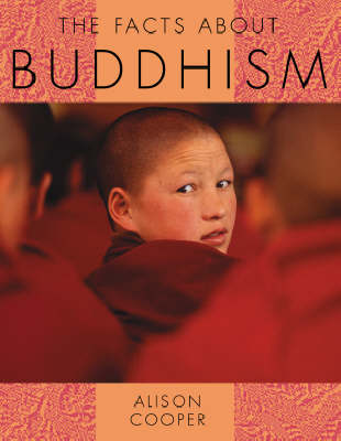The Facts About Buddhism by Alison Cooper