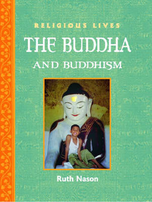 Buddha and Buddhism by Ruth Nason