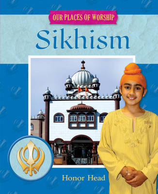 Sikhism by Honor Head