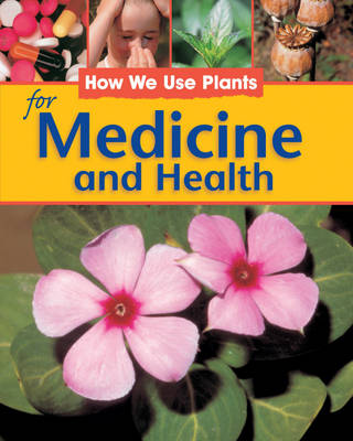 For Medicine and Health by Sally Morgan