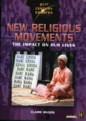 New Religious Movements by Claire Mason