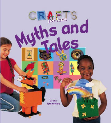 Myths and Tales by Greta Speechley