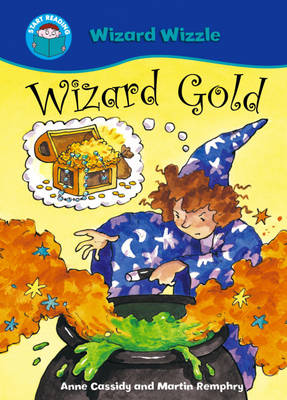 Wizard Gold by Anne Cassidy