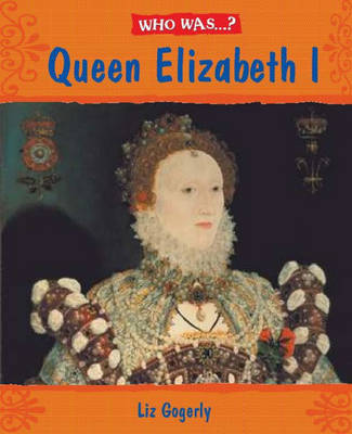 Elizabeth I? by Liz Gogerly