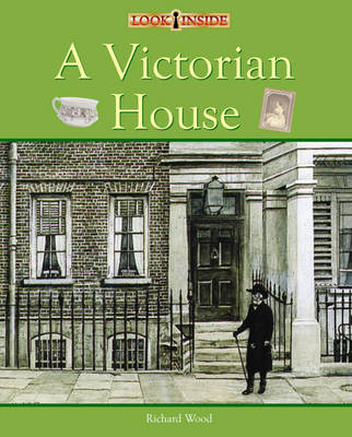 A Victorian House by Richard Wood