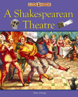 A Shakespearean Theatre by Peter Chrisp