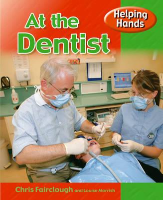 At the Dental Surgery by Chris Fairclough