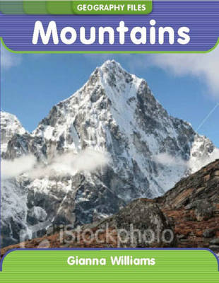 Mountains by Anna Claybourne, Gianna Williams