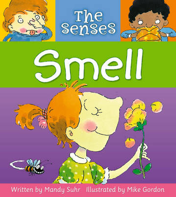 The Smell by Mandy Suhr