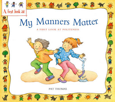 My Manners Matter by Pat Thomas