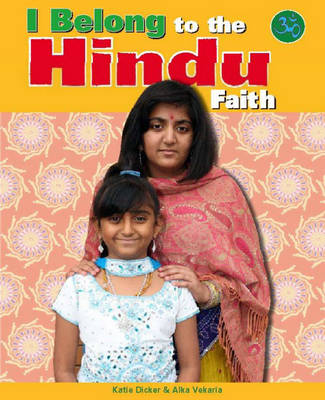 To the Hindu Faith by Katie Dicker