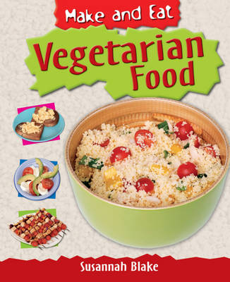 Vegetarian Food by Susannah Blake