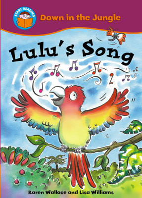 Lulu's Song by Karen Wallace