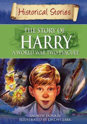 The Story of a World War II Evacuee by Andrew Donkin