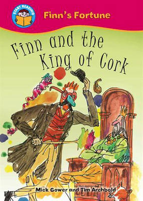 Finn and the King of Cork by Mick Gowar