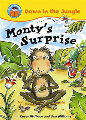 Monty's Surprise by Karen Wallace