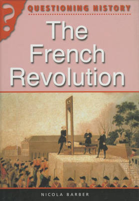 The French Revolution by Nicola Barber
