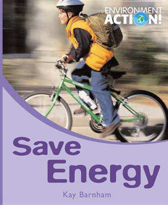 Save Energy by Kay Barnham
