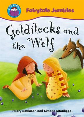 Goldilocks and the Wolf by Hilary Robinson