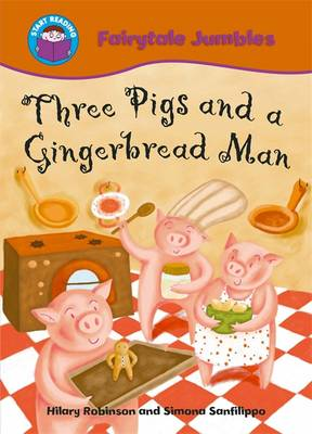 Three Pigs and a Gingerbread Man by Hilary Robinson