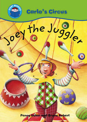 Joey the Juggler by Bruno Robert, Penny Dolan