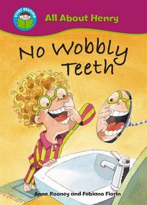 No Wobbly Teeth by Anne Rooney