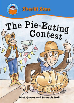 The Pie-eating Contest by Mick Gowar, Francois Hall