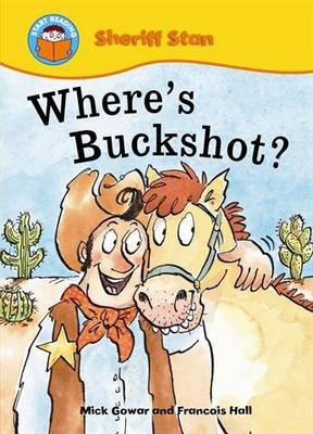 Where's Buckshot? by Mick Gowar