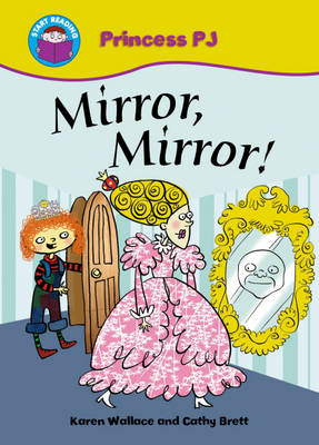 Mirror Mirror by Karen Wallace