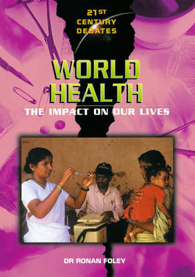 World Health by Ronan Foley