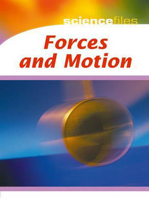 Forces and Motion by Chris Oxlade