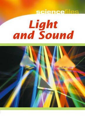 Light and Sound by Chris Oxlade