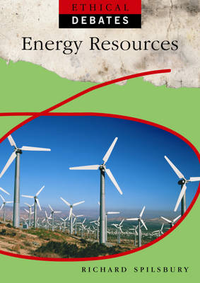 Energy Resources by Richard Spilsbury