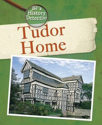 A Tudor Home by Dereen Taylor