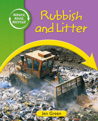 Rubbish and Litter by Jen Green