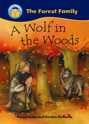 A Wolf in the Woods by Penny Dolan