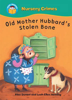 Old Mother Hubbard's Stolen Bone by Alan Durant
