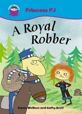 A Royal Robber by Karen Wallace
