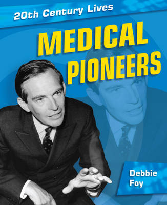 Medical Pioneers by Neil Champion, Debbie Foy