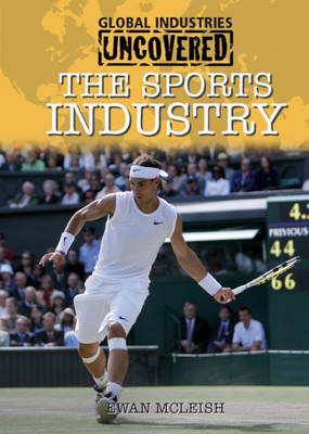 The Sports Industry by Ewan McLeish
