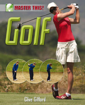 Golf by Clive Gifford, Paul Harrison