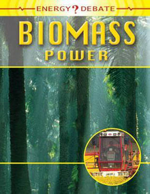 Biomass Power by Isabel Thomas