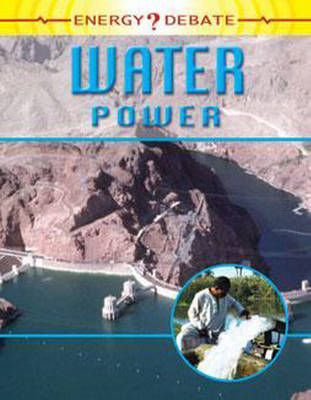 Water Power by Richard Spilsbury, Louise Spilsbury