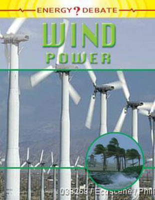 Wind Power by Richard Spilsbury, Louise Spilsbury