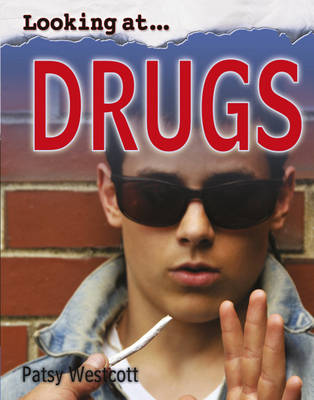 Drugs by Patsy Westcott