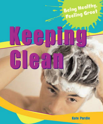 Keeping Clean by Jilly Hunt