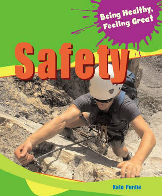 Safety by Kate Purdie, Jilly Hunt