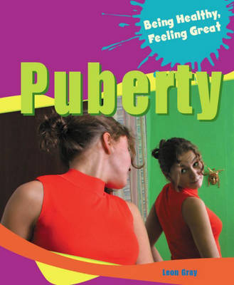 Puberty by Leon Gray, Jilly Hunt