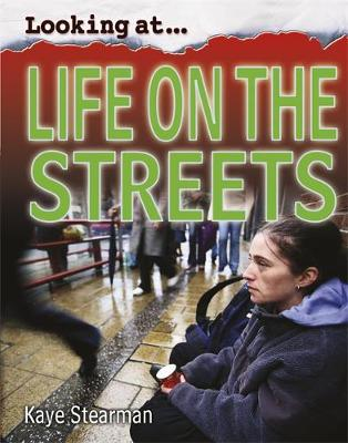 Life on the Streets by Kaye Stearman