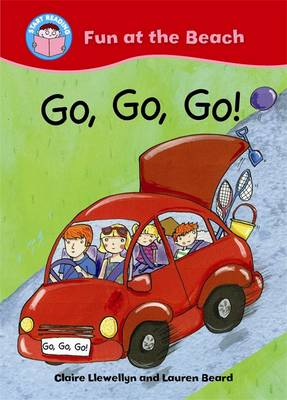 Go, Go, Go! by Claire Llewellyn